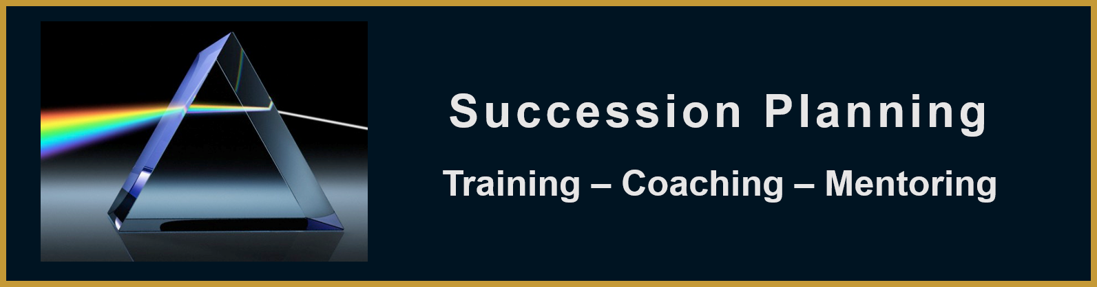 Succession Planning, Training and Coaching